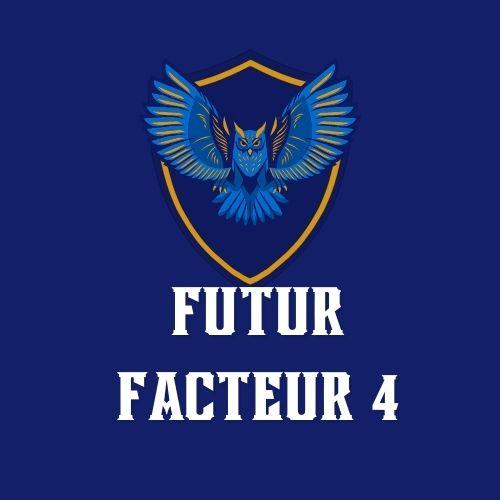 Futur Facteur 4